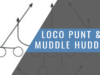 Loco Punt and Muddle Huddle Schemes [ARTICLE]