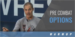 Practice Plans: Pre Combat Options with Greg Strobel