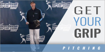 Pitching - Get Your Grip Early - Baseball By The Yard