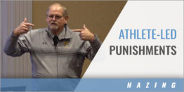 Monitoring Athlete-Led Punishments to Avoid Hazing with Dave Harms - Northridge HS (IN)