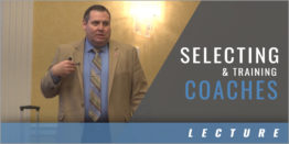 Duty #3: Legal Standards for Selecting and Training Coaches