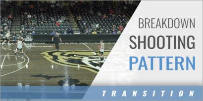 Transition: Breakdown Shooting Pattern