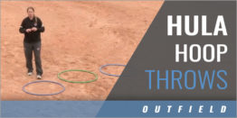 Outfielder's Hula Hoop Throws Drills