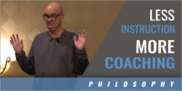 Less Instruction, More Coaching and Teaching