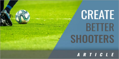 5 Soccer Drills to Create Better Shooters