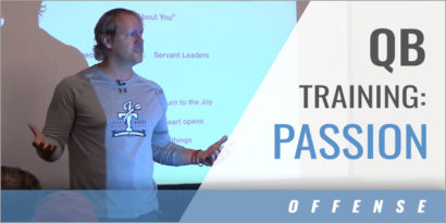 QB Training: Passion