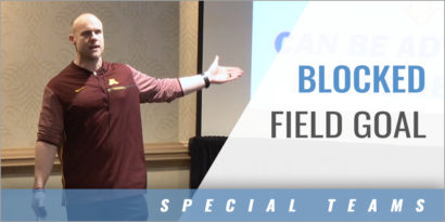 Offense: What to Do on a Blocked Field GoaL