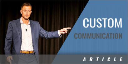 Custom Communication