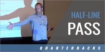 QB Training: Half-Line Pass