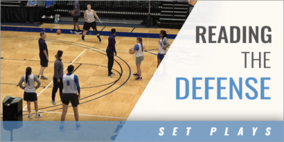 Motion Offense: Reading the Defense