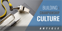 6 Keys to Building a Championship Culture