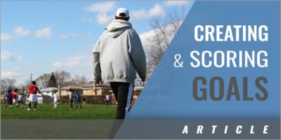 Final Third Work: Creating and Scoring Goals