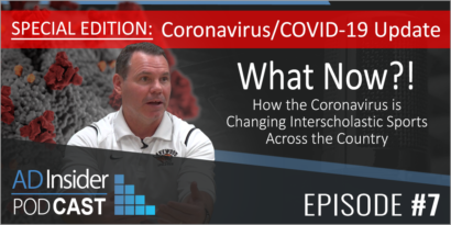What Now?! How the Coronavirus is Changing Interscholastic Sports Across the Country