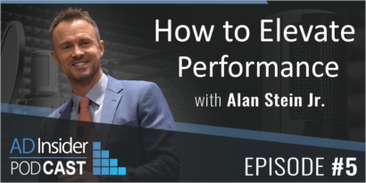 EP 5: Raise Your Game! How to Elevate Your Performance as a Leader with Alan Stein Jr.