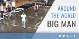 Around the World Big Man Drill