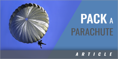 Sometimes You Have to Pack the Parachutes