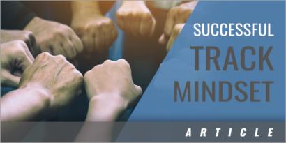 5 Characteristics of a Successful Track Mindset