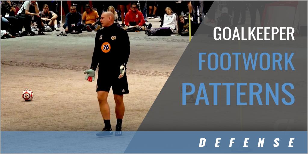Goalkeeper Footwork Patterns