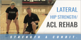 Lateral Hip Strength/ACL Rehab