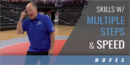 Teaching Skills Requiring Multiple Steps and Speed with Dave Crowell – Nazareth Area HS (PA)