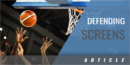 5 Keys to Defending Screens in Basketball