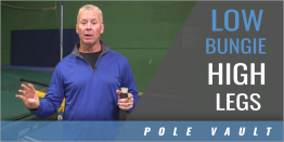 Low Bungie High Legs Pole Vault Drill