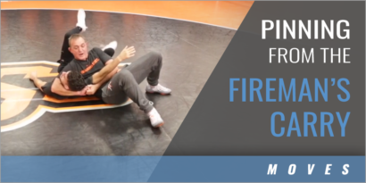 Pinning from the Fireman's Carry