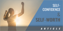 Improving Self-Confidence and Self-Worth