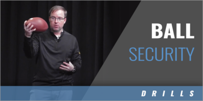Ball Security Teaching Points and Drills