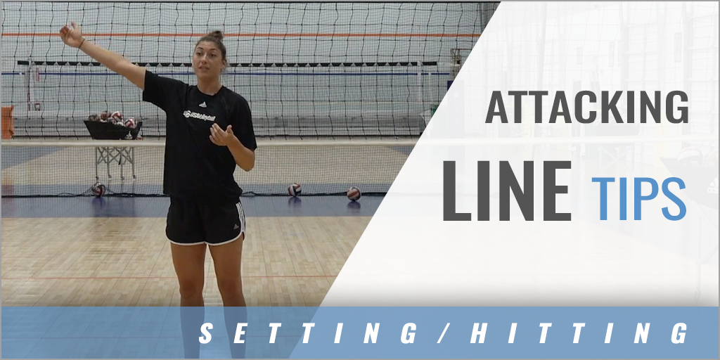 Attacking Line Tips for Setters and Hitters