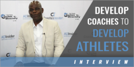Develop Your Coaches to Develop Athletes