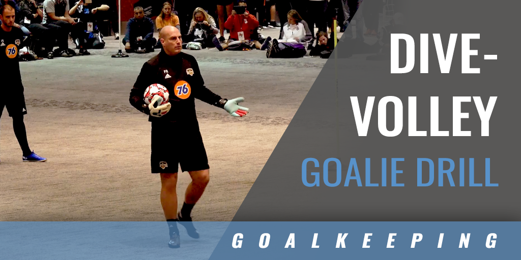 Dive-Volley Goalie Drill