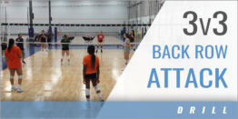 3v3 Back Row Attack Drill