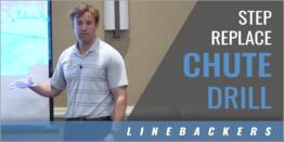 Linebacker's Step Replace Chute Drill