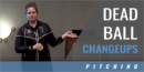 Dead Ball Changeups with Jennifer Williams – Dartmouth College
