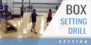Box-Initiated Setting Drill with Felipe Coronel – Houston Juniors and Lauren Carlini – USA National Team