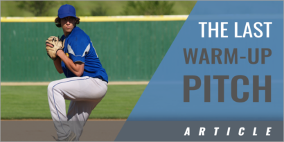 Improve the Last Warm-Up Pitch Before the Inning