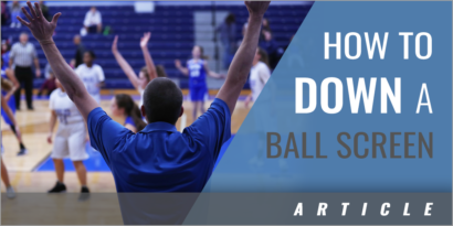 How to Down a Ball Screen in Basketball