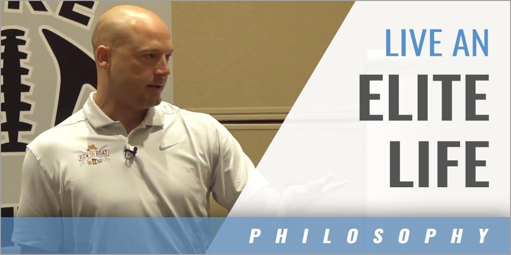 Live an Elite Life with PJ Fleck - Univ. of MN
