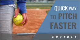 A Quick Way to Pitch Faster