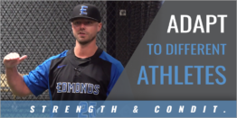 Adapt to Athlete's Differences in Strength and Conditioning