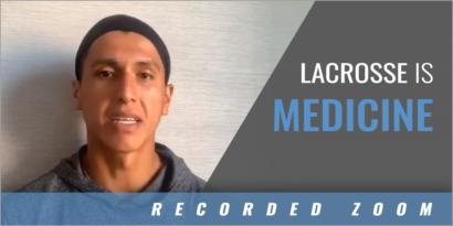 Lacrosse is Medicine
