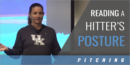Reading a Hitter's Posture with Rachel Lawson – Univ. of Kentucky