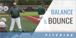 Balance and Bounce Pitching Drill