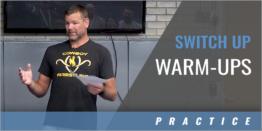 Practice Warm-Ups