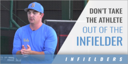 Don't Take the Athlete Out of the Infielder