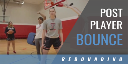 Post Player Bounce Rebounding Drill