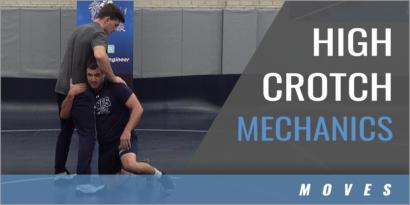 High Crotch Mechanics