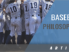 Baseball Philosophies That Stand the Test of Time