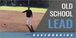 Baserunning: Old School Lead